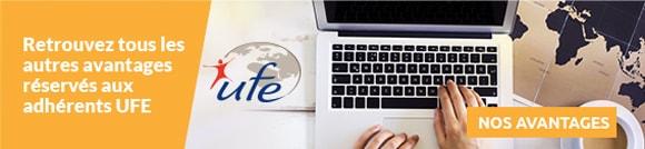Retrouvez tous les autres avantages réservés aux adhérents UFE - NOS AVANTAGES